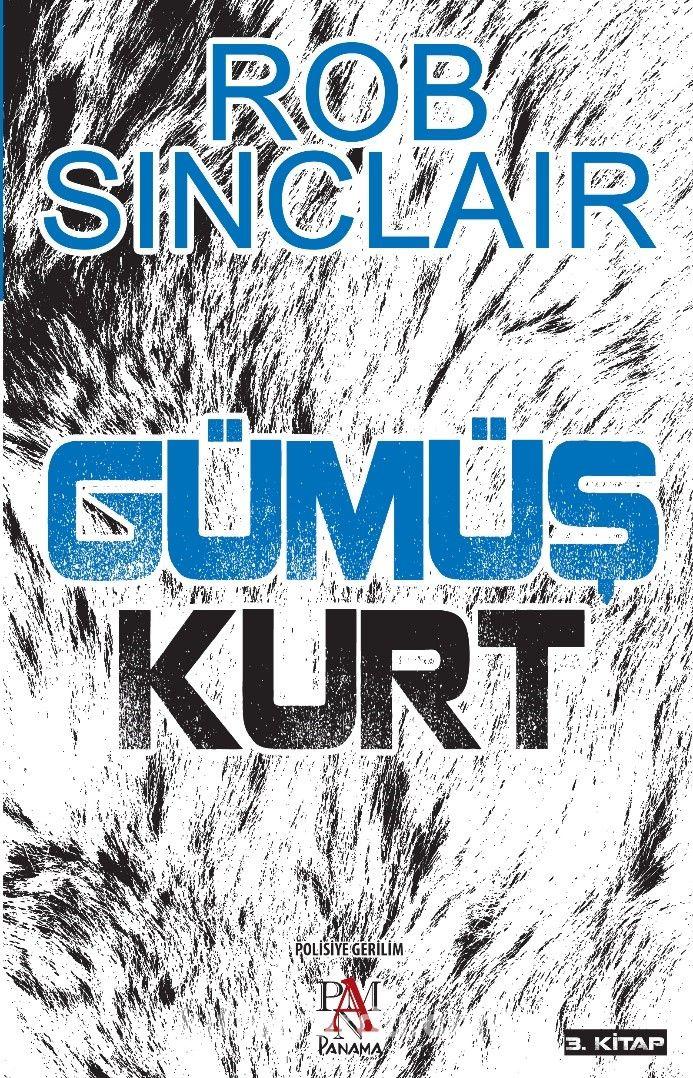 Gümüş KurtBir James Ryker Macerası - Rob Sinclair pdf epub