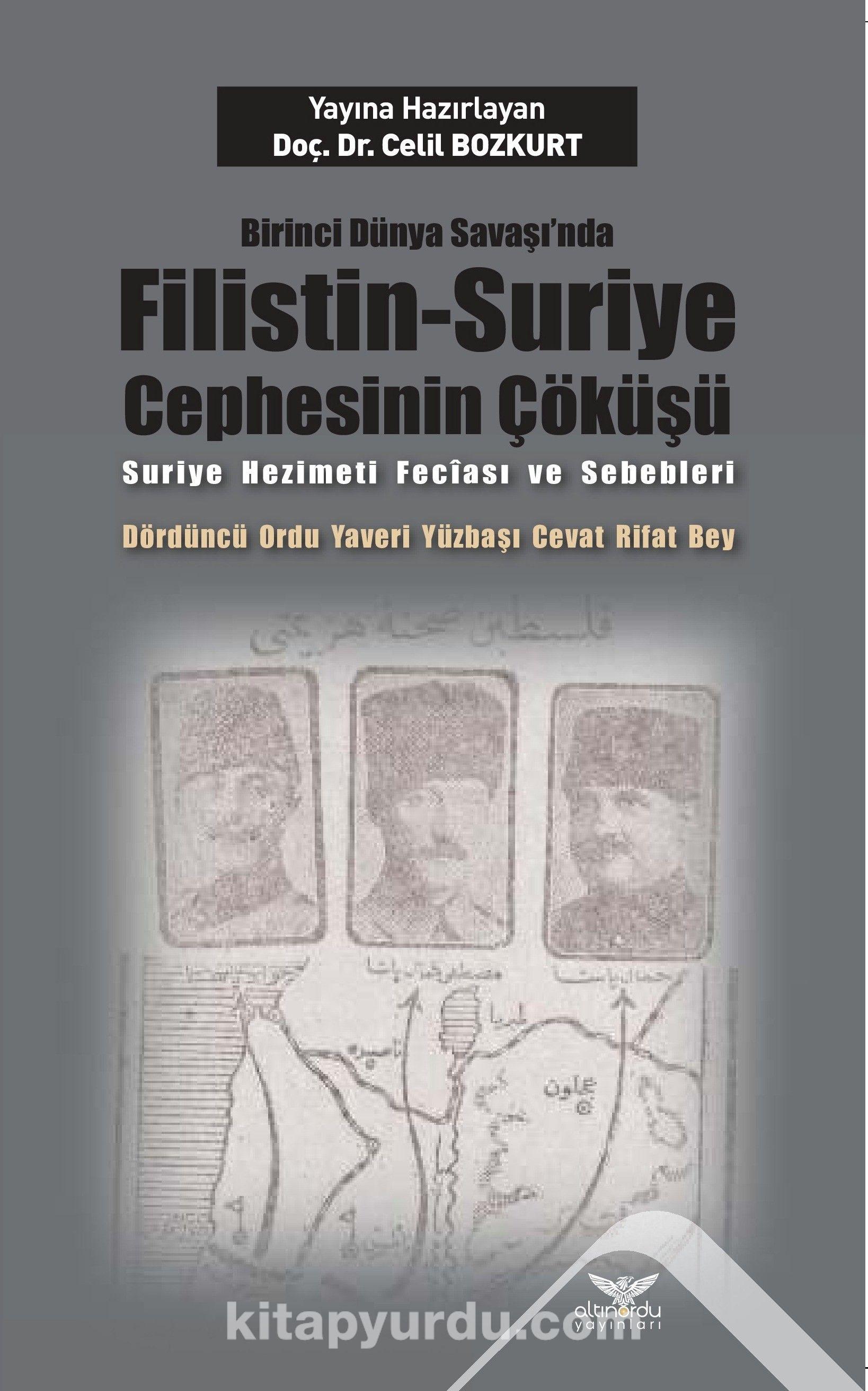 Birinci Dünya Savaşı'nda Filistin-Suriye Cephesinin Çöküşü - Celil Bozkurt pdf epub