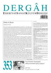 Dergah Edebiyat Sanat Kültür Dergisi Sayı:353 Temmuz 2019