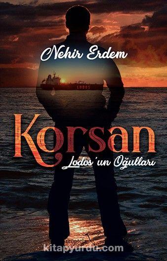 Lodos'un Oğulları - Korsan - Nehir Erdem pdf epub