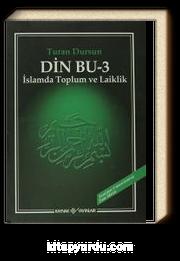 Din Bu-3 & İslamda Toplum ve Laiklik