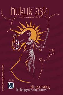 Hukuk Aşkı & Yeni Bir Anayasa Özlemi