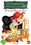 Yaramazlık Bazen İşe Yarar / Katie Kazoo'nun Okul Maceraları 11