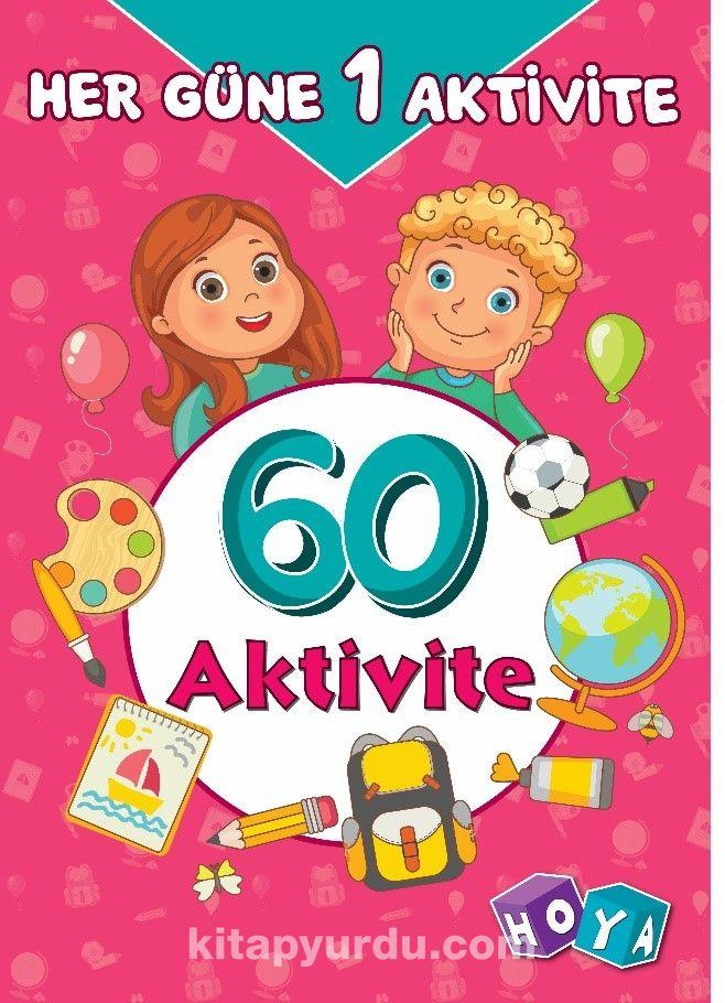Her Güne Bir Aktivite - 60 Aktivite - Kollektif pdf epub