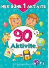 Her Güne Bir Aktivite - 90 Aktivite