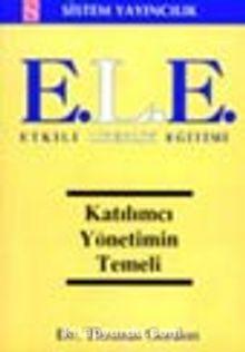 E.L.E. Etkili Liderlik Eğitimi