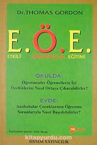 E.Ö.E. Etkili Öğretmenlik Eğitimi - Thomas Gordon pdf epub
