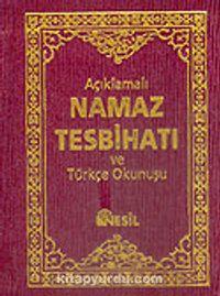 (Ciltli + Cep Boy) Açıklamalı Namaz Tesbihatı ve Türkçe Okunuşu - Mehmet Haksu pdf epub