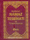 (Ciltli + Cep Boy) Açıklamalı Namaz Tesbihatı ve Türkçe Okunuşu