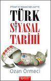 Türk Siyasal Tarihi İttihat ve Terraki'den AKP'ye