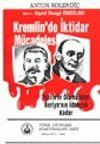 Kremlin'de İktidar Mücadelesi (Stalin'in Ölümünden Beriya'nın İdamına Kadar )