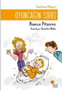 Oyuncağın Sırrı / İnanılmaz Hikaye 2 - Bianca Pitzorno pdf epub
