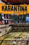 Karantina - Kaçkınlar (Karantina Serisi 3. Kitap)