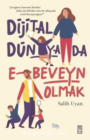 Dijital Dünyada E-Beveyn Olmak PDF Kitap İndir