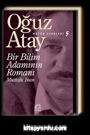 Bir Bilim Adamının Romanı / Bütün Eserleri 5