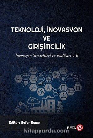 Teknoloji, İnovasyon ve Girişimcilik -  pdf epub