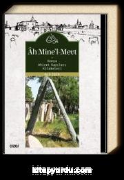 Ah Mine'l-Mevt (Konya Ahiret Kapıları Kitabeleri)