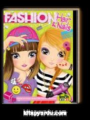 Fashion Hair and Nails