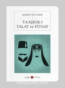 Taaşşuk-ı Talat ve Fitnat (Cep Boy) (Tam Metin)