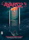 Ayarsız Aylık Fikir Kültür Sanat ve Edebiyat Dergisi Sayı:41 Temmuz 2019