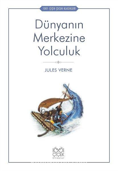 Dünyanın Merkezine Yolculuk - Jules Verne pdf epub