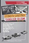 Otomotiv Sanayinde Teknolojik Gelişme (Güney Kore - Türkiye)