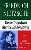 Yunan Tragedyası Üzerine İki Konferans