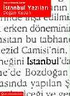 İstanbul Yazıları (Ciltli)& Kent ve Mimarlık Üzerine