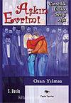 Aşkın Evrimi / Cinsellik-Sevgi-Evlilik-Aşk