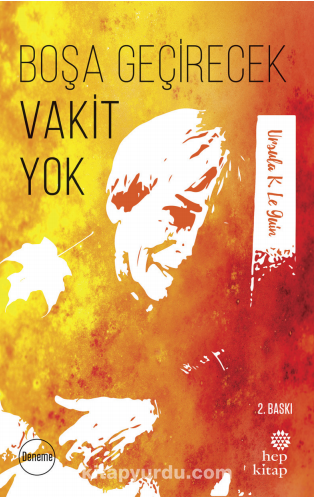 Boşa Geçirecek Vakit Yok - Ursula K. Le Guin pdf epub