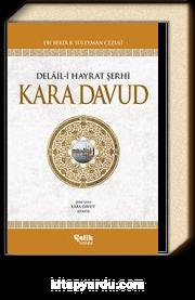 Kara Davud & Delaili Hayrat Şerhi