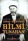 Süleyman Hilmi Tunahan Hadimül Kuran Üstaz