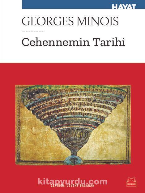 Cehennemin Tarihi - Georges Minois pdf epub