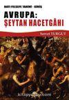 Batı Felsefe Tarihi -Giriş Avrupa: Şeytan Hacetgahı