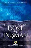 İslama Göre Dost ve Düşman