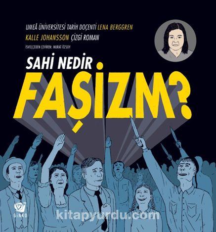 Sahi Nedir Faşizm? - Kalle Johansson pdf epub