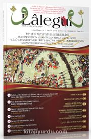 Lalegül Aylık İlim Kültür ve Fikir Dergisi Sayı:77 Temmuz 2019