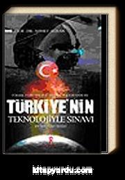 Türkiye'nin Teknolojiyle Sınavı