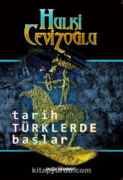 Tarih Türklerde Başlar - Hulki Cevizoğlu pdf epub