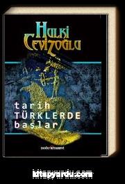 Tarih Türklerde Başlar