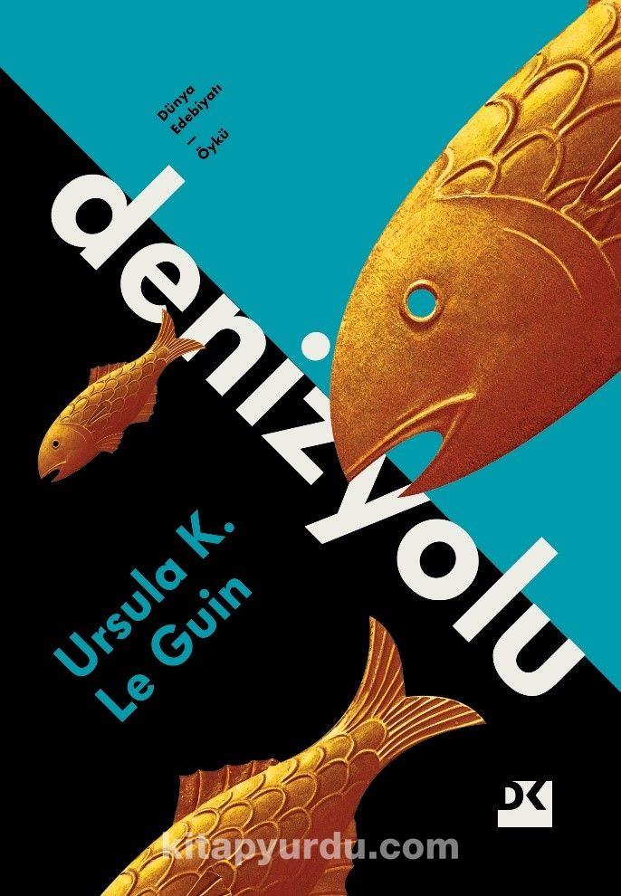 Denizyolu - Ursula K. Le Guin pdf epub