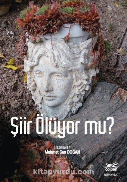 Şiir Ölüyor mu?