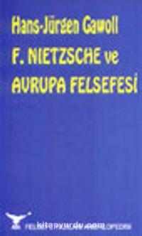 F. Nietzsche ve Avrupa Felsefesi