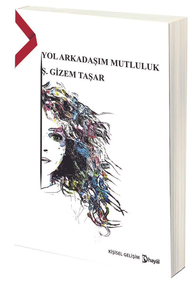 Yol Arkadaşım Mutluluk - Ş. Gizem Taşar pdf epub