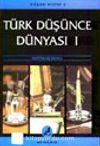 Türk Düşünce Dünyası 1