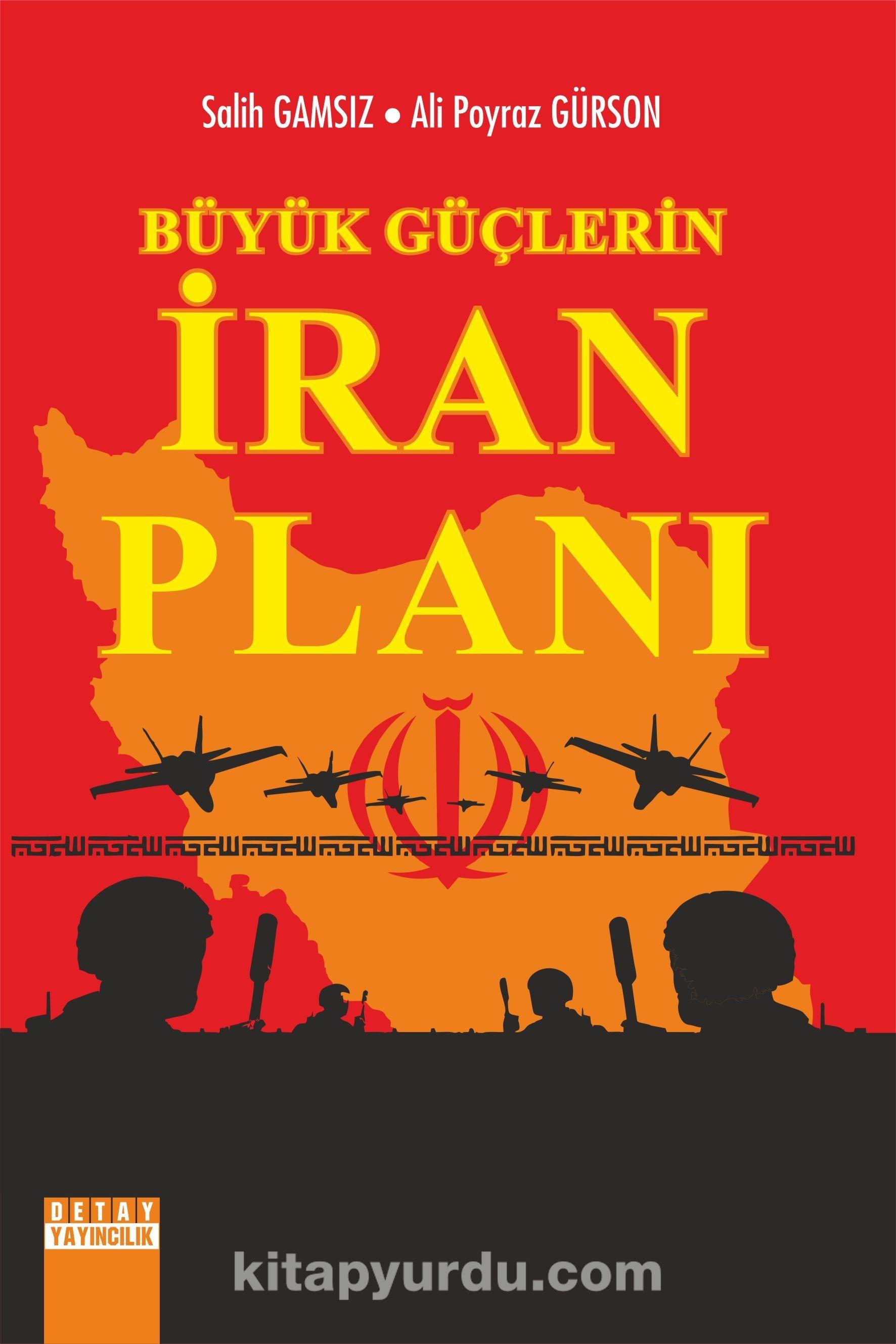 Büyük Güçlerin İran Planı - Ali Poyraz Gürson pdf epub