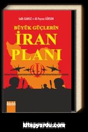 Büyük Güçlerin İran Planı