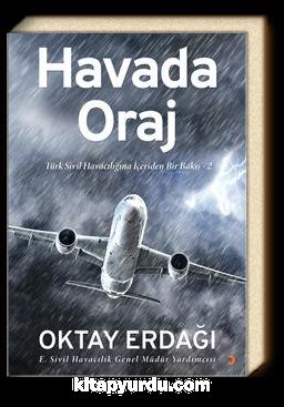 Havada Oraj & Türk Sivil Havacılığına İçeriden Bir Bakış 2