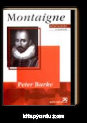 Montaigne / Düşüncenin Ustaları