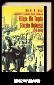 Aliya: Bir Toplu Göçün Öyküsü (1946-1949) & Cumhuriyet Yıllarında Türkiye Yahudileri